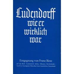Biese, Franz: Ludendorff, wie er wirklich war