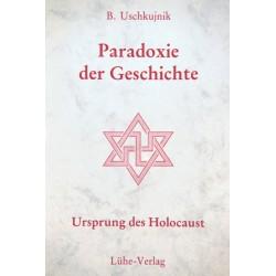 """Uschkujnik: """"Paradoxie der Geschichte – Ursprung des Holocaust"""""""