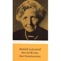 Reinhard, Edmund: Mathilde Ludendorff - Über das Werden der Gotterkenntnis