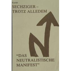 """Hennecke Kardel: Sechziger - trotz alledem - """"Das neutralistische Manifest"""""""