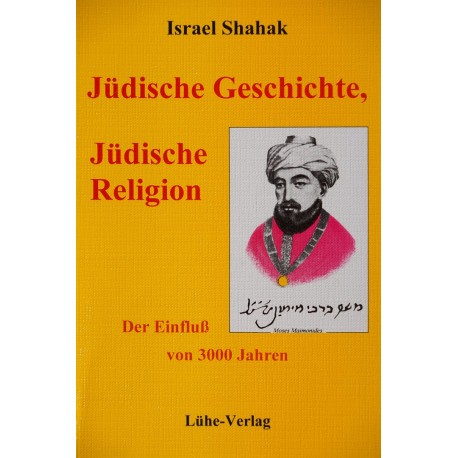 """Israel Shahak: """"Jüdische Geschichte, jüdische Religion – Der Einfluß von 3000 Jahren"""""""