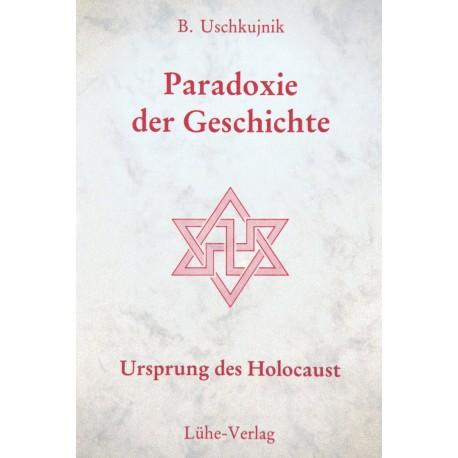 """B. Uschkujnik: """"Paradoxie der Geschichte – Ursprung des Holocaust"""""""