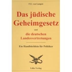 """Dr. jur. Freiherr F.E. v. Langen (Mitglied des Reichstages): """"Das jüdische Geheimgesetz u. die deutschen Landesvertretungen"""""""