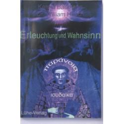 """Baumann, Karola/Dr. William Hirsch: """"Erleuchtung und Wahnsinn"""""""