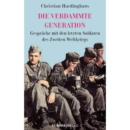 Dr. phil. Christian Hardinghaus: Die verdammte Generation