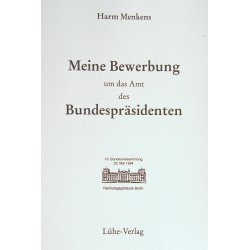 """Menkens, Harm: """"Meine Bewerbung um das Amt des Bundespräsidenten"""