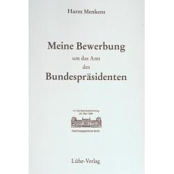 """Harm Menkens: """"Meine Bewerbung um das Amt des Bundespräsidenten"""