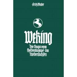 Vater, Fritz: Weking - die Saga vom Heldenkampf um Niedersachsen, Mangelexemplar