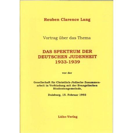 Lang, Reuben Clarence: Das Spektrum der deutschen Judenheit 1933-1939