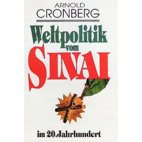 Cronberg, Arnold: Weltpolitik vom Sinai im 20. Jahrhundert