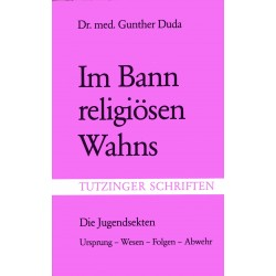 Duda, Gunther: Im Bann religiösen Wahns