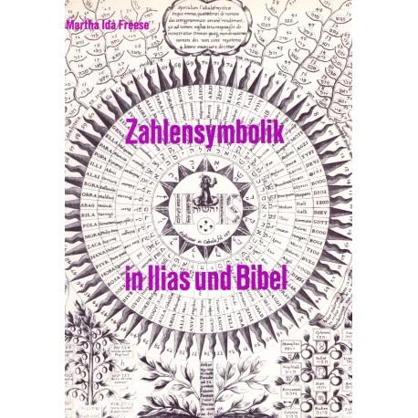 Frese, Martha: Übereinstimmende Zahlensymbolik in Ilias und Bibel