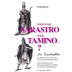Frese, Martha: Wer war Sarastro, wer Tamino...?