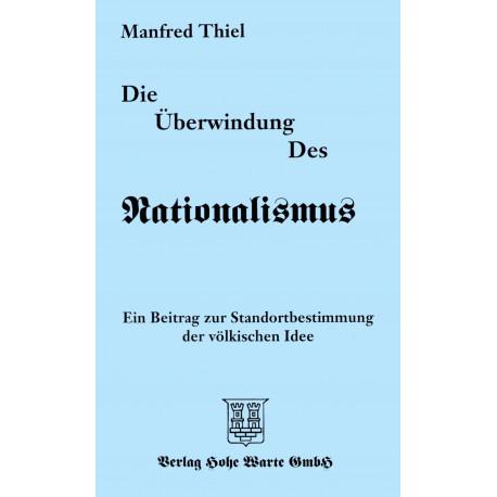 Thiel, Manfred: Die Überwindung des Nationalismus