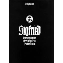 Vater, Fritz: Sigfried - die Saga von Germaniens Befreiung