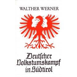 Werner, Walther: Deutscher Volkstumskampf in Südtirol